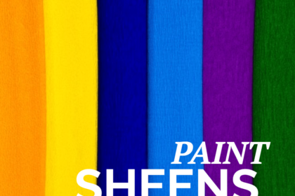 choosing paint sheens